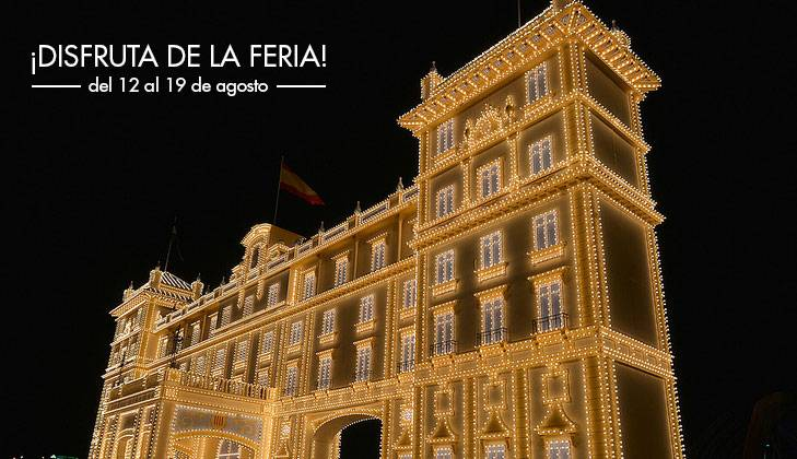 Del 16 al 18 de Agosto del 2019. Feria de Málaga, Venta Anticipada hasta el 15 de Mayo