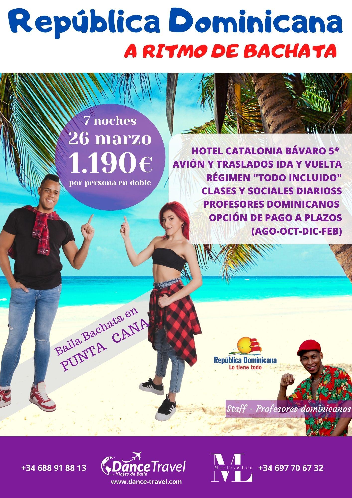 Punta Cana a Ritmo de Bachata Marzo 2022 M&L